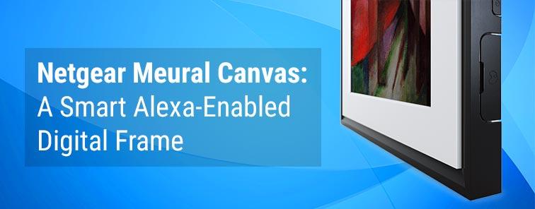 Netgear Meural Canvas